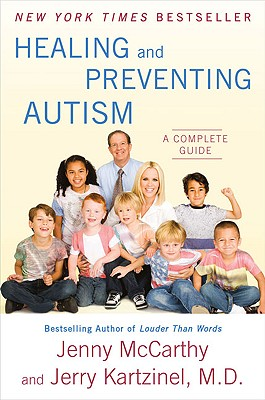 Healing and Preventing Autism By McCarthy, Jenny/ Kartzinel, Jerry, M.D.