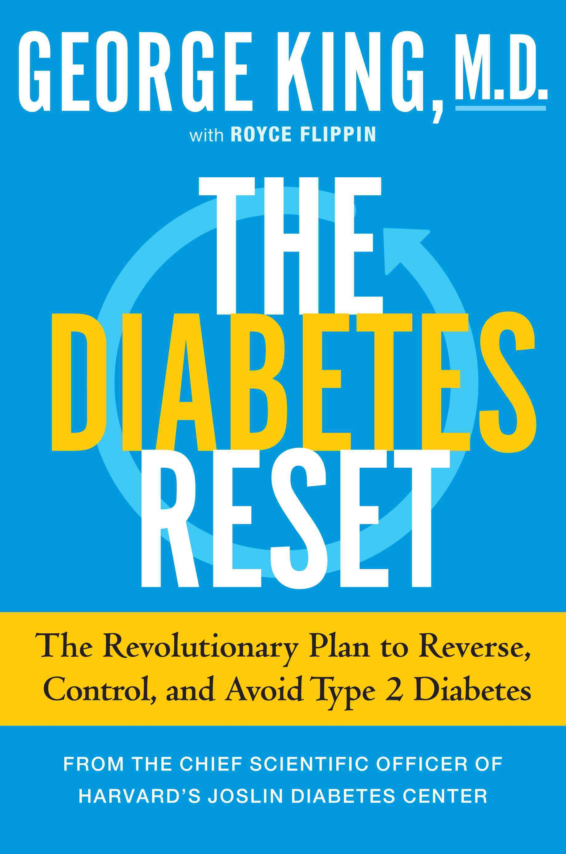 The Diabetes Reset By King, George (COR)/ Flippen, Royce (CON)